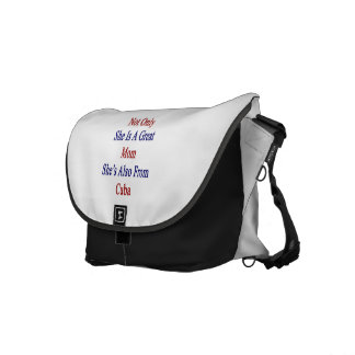 Not Only She Is A Great Mom She's Also From Cuba Messenger Bag