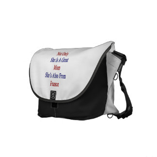 Not Only She Is A Great Mom She's Also From France Messenger Bag