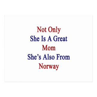 Not Only She Is A Great Mom She's Also From Norway Postcard