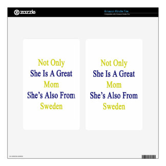 Not Only She Is A Great Mom She's Also From Sweden Kindle Fire Skins