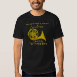 Not Only Smart French Horn T Shirt