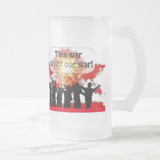 Not Our War mug