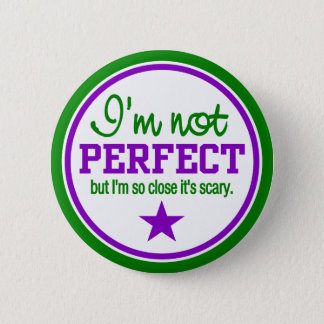 NOT PERFECT button - green / purple