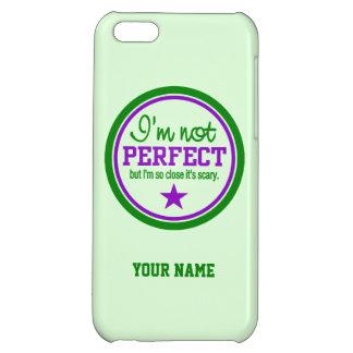 Not Perfect custom cases