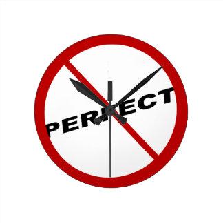 Not Perfect exclusive design,humor Round Clock