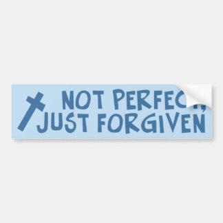 Not Perfect, Just Forgiven Car Bumper Sticker