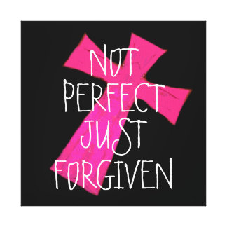 NOT PERFECT JUST FORGIVEN CROSS OF JESUS CANVAS PRINT