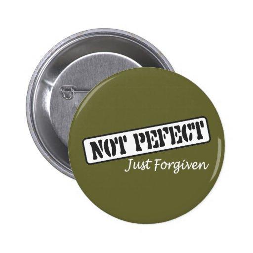 Not Perfect Just Forgiven. Pins