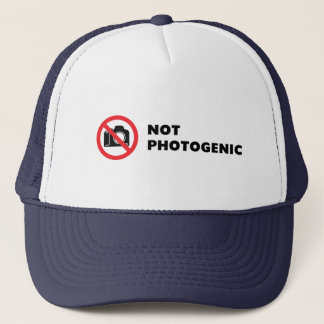 Not Photogenic - Do Not Photograph Sign Trucker Hat
