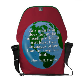 Not proficient in languages fool Quote. Globe Messenger Bag
