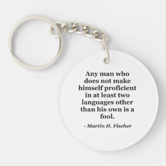 Not proficient in languages fool Quote Keychain
