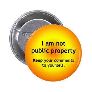Not Public Property Pinback Button