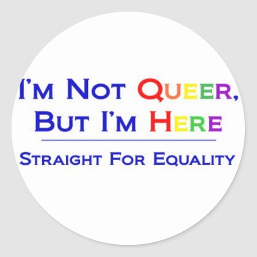 Not Queer But Here Sticker