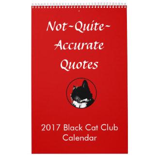 Not Quite Accurate Quotes vol. 1 Calendar