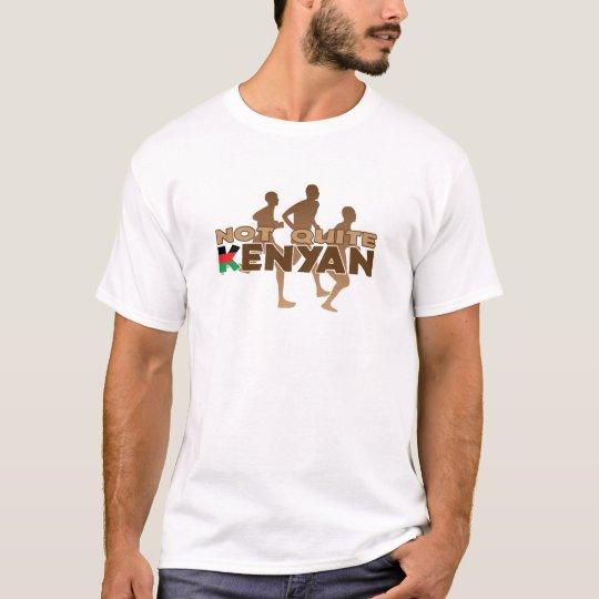 Not Quite Kenyan Running T Shirt Tee