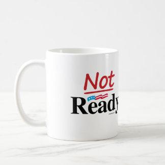 Not Ready - Anti Hillary png.png Coffee Mugs