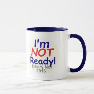 Not Ready REPUBLICAN 2016 Mug