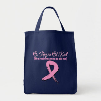 Not Real...Fake Breast Cancer Tote Bag