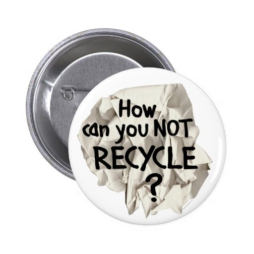 Not Recycle? Button