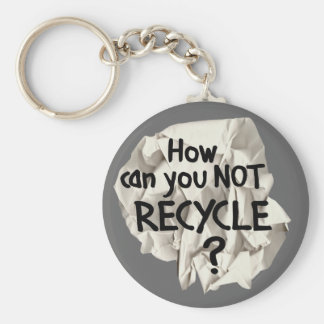 Not Recycle? Keychain