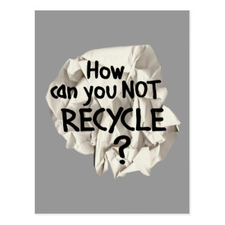 Not Recycle? Postcard