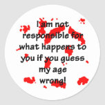 Not Responsible Classic Round Sticker