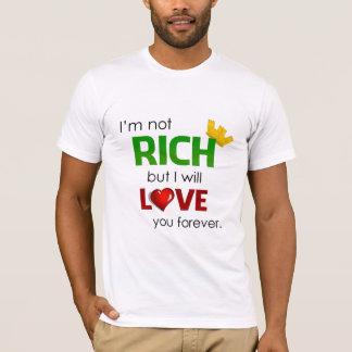 Not Rich Love T-Shirt