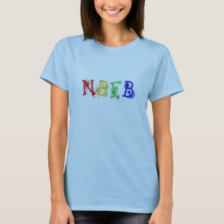 Not Safe For Boys Whizzbang Shirt