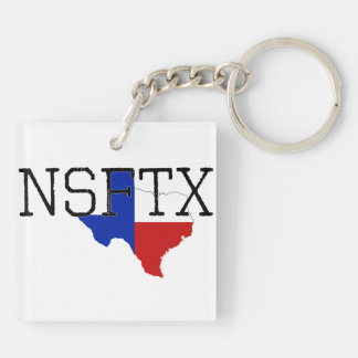 Not Safe for Texas Keychain