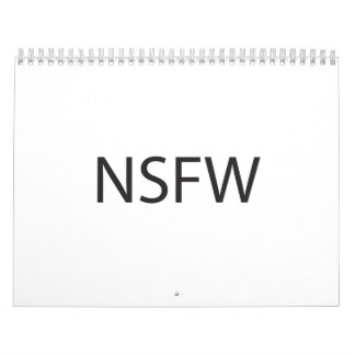 Not Safe For Work.ai Calendar