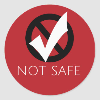 NOT Safe Snack Pantry Stickers