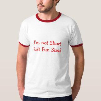 Not short, Fun sized MAN TEE