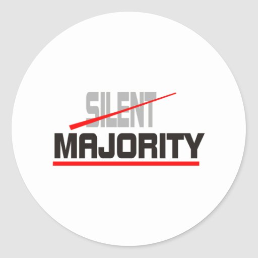 Not Silent Majority Classic Round Sticker