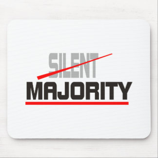 Not Silent Majority Mouse Pad