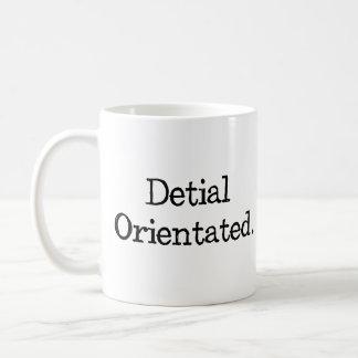 Not So Detail Oriented Coffee Mug