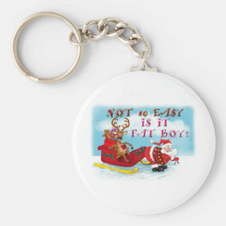 Not So easy Is it Fat Boy Keychain