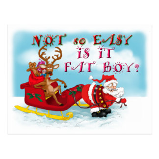 Not So easy Is it Fat Boy Postcard