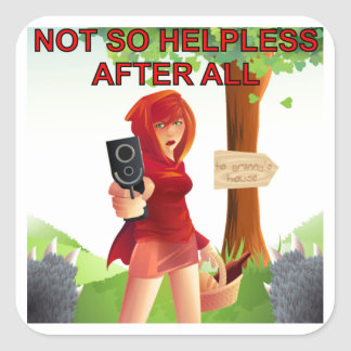 Not So Helpless After All With A Gun Square Sticker