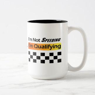 Not Speeding - Qualifying Coffee Mug