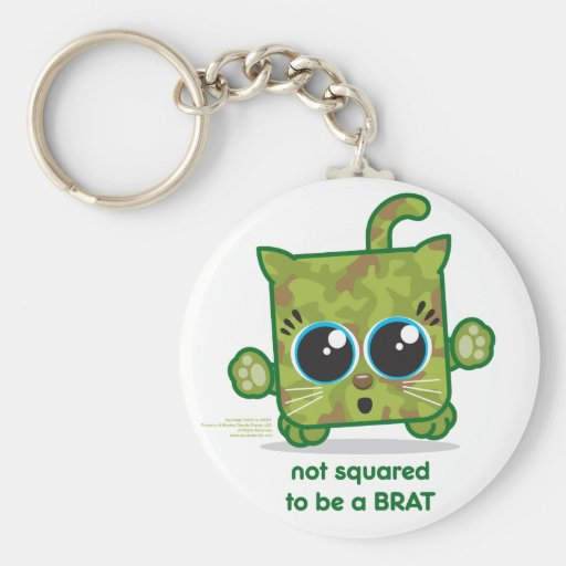 Not Squared to be a Brat Keychains