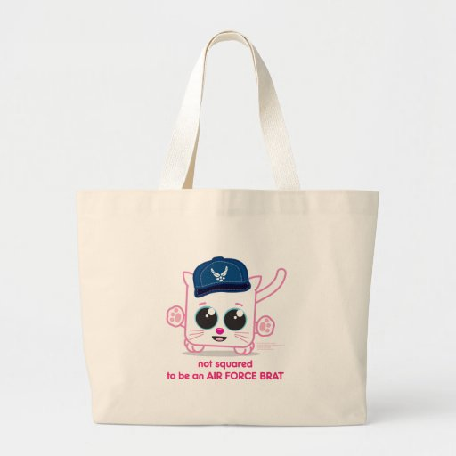 Not Squared to be an Air Force Brat Tote Bag