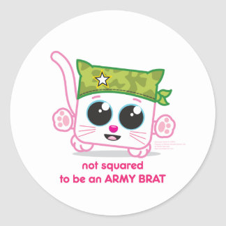 Not Squared to be an Army Brat Classic Round Sticker