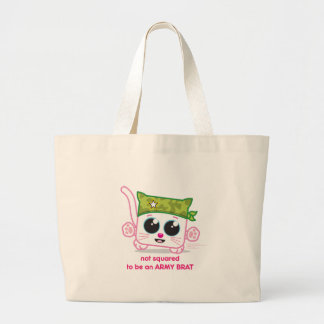 Not Squared to be an Army Brat Large Tote Bag