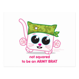 Not Squared to be an Army Brat Postcard