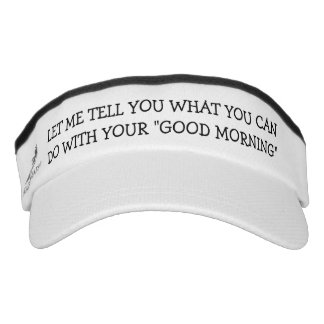 Not Such a Good Morning Visor