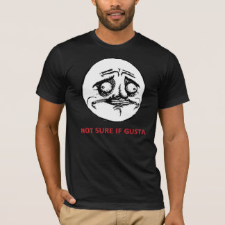 Not Sure If Gusta - Black Fitted T-Shirt