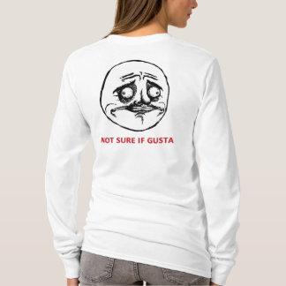 Not Sure If Gusta - Design Ladies Long T-Shirt