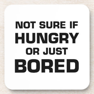 Not Sure If Hungry or Bored Coaster