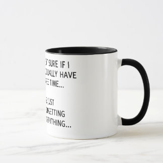 Not sure if I actually have free time… Mug