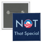 Not That Special (Obama) Button
